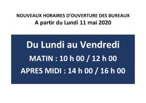 Nouveaux horaires d'ouverture à partir du 11 mai 2020