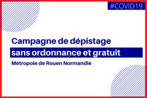 Campagne de dépistage dans la Métropole de Rouen